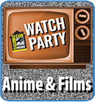 Watch Party: Anime & Films