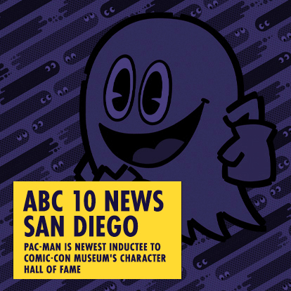 ABC 10 NEWS SAN DIEGO - Pac-Man is Newest Inductee to Comic-Con Museum's Character Hall of Fame