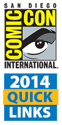 Comic-Con International 2014 Quick Links