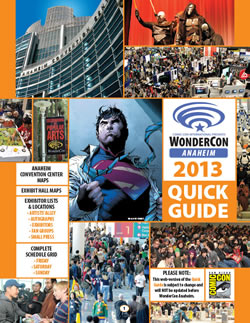 Click to view the WonderCon Anaheim 2013 Quick Guide on Issuu