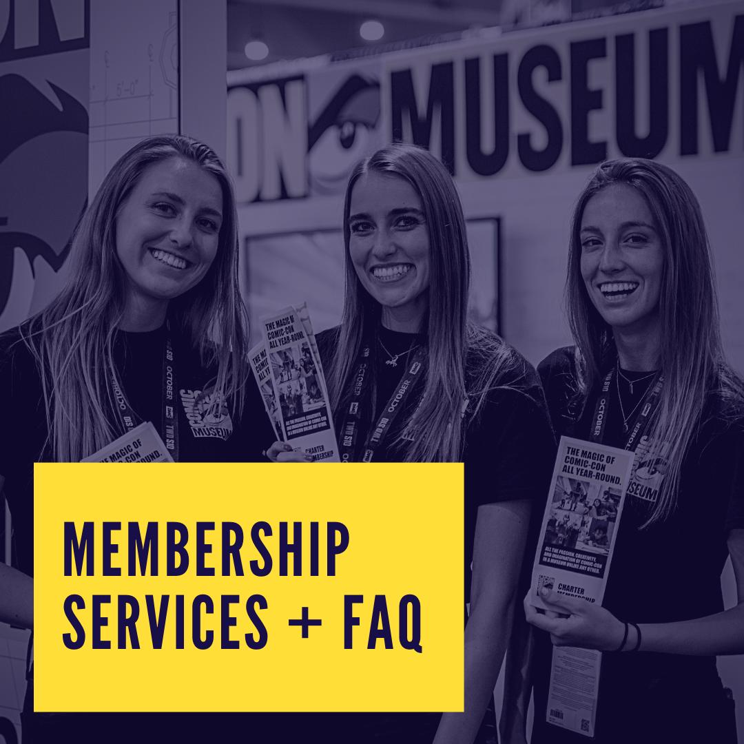 Membership Services + FAQ