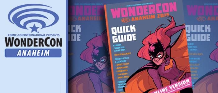 WonderCon Anaheim 2015 Quick Guide