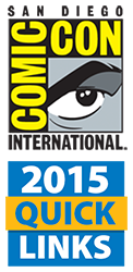 Comic-Con International 2015 Quick Links
