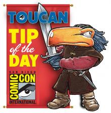 Comic-Con International 2016 Toucan Tip of the Day