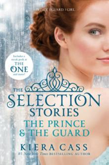 Selection Stories by Kiera Cass