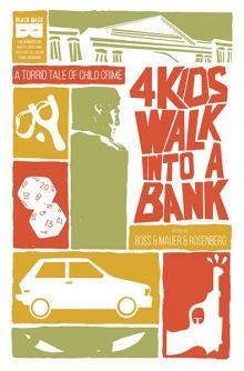 4 Kids Walk into a Bank, vol. 1