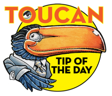Toucan Tip of the Day