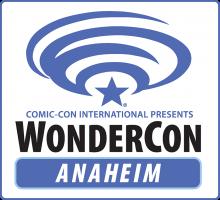 WonderCon Anaheim 2019, March 20-31 at the Anaheim Convention Center