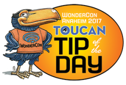 WonderCon Anaheim 2017 Toucan Tip of the Day