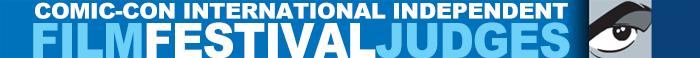 Comic-Con International Independent Film Festival 2014 Judges