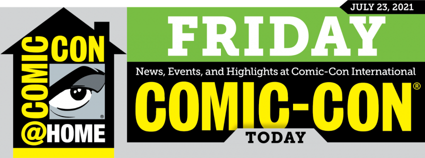 Comic-Con Today Newsletter: Friday