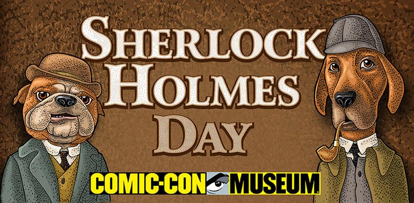 Sherlock Holmes Day at Comic-Con Museum