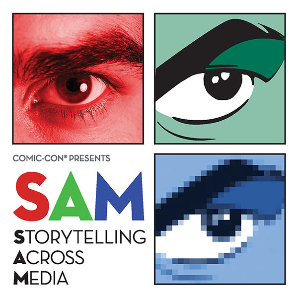 SAM: Storytelling Across Media, Presented by Comic-Con
