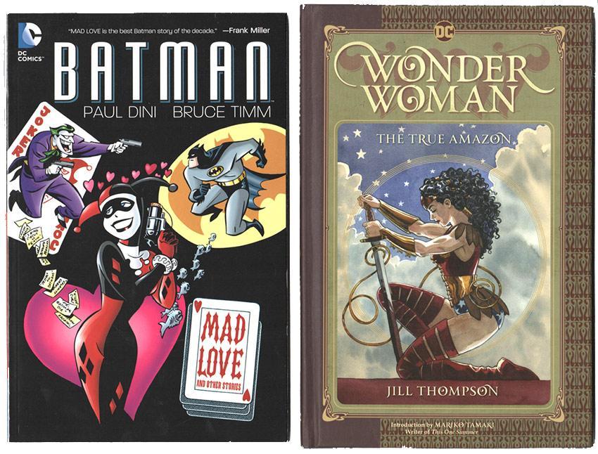 Batman: Mad Love and Wonder Woman: The True Amazon